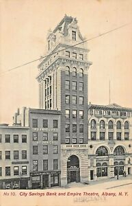 ALBANY-NY-CITY-SAVINGS-BANK-amp-EMPIRE-THEATRE-STOREFRONTS-1910-PHOTO-POSTCARD
