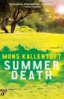 Summer Death by Mons Kallentoft (Paperback / softback, 2014)