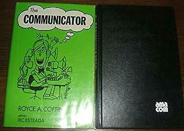The Communicator by Coffin, Royce A.