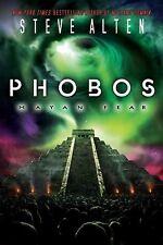 PHOBOS:  MAYAN FEAR by Steve Alten--HC/DJ/1st EDITION