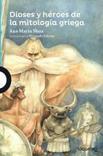 Dioses y héroes de la mitología griega (Serie Azul) (Spanish Edition), Ana María