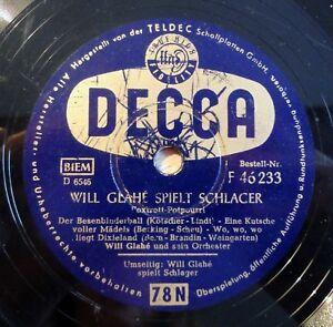 Will-Glahe-spielt-Schlager-Decca-10-034-78-RPM