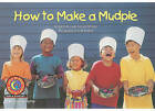 How to Make a Mudpie by Rozanne Lanczak Williams (Paperback / softback, 1994)