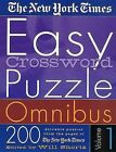 The New York Times Easy Crossword Puzzle Omnibus Volume 1: 200 Solvable Puzzles from the Pages of the New York Times by New York Times (Paperback / softback, 2002)
