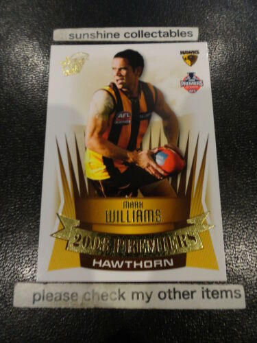 2008 AFL PREMIERSHIP HAWTHORN CARD PC6 MARK WILLIAMS
