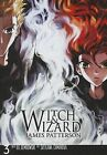 Witch & Wizard, Volume 3 by James Patterson (Hardback, 2013)