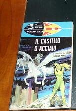FANTASCIENZA nr. 4/1962 DE CAMP/PRATT- IL CASTELLO D'ACCIAIO (Ottimo)