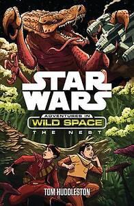 The-Nest-Star-Wars-Adventures-in-Wild-Space-Huddleston-Tom-New