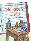 Wallaces Lists by Bottner/Kruglik (Hardback, 2004)