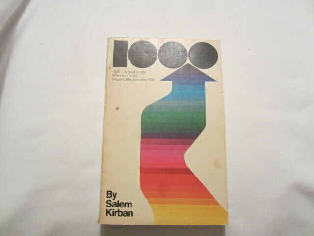 1000 A Novel on the Millennium Years by Salem Kirban (1973)