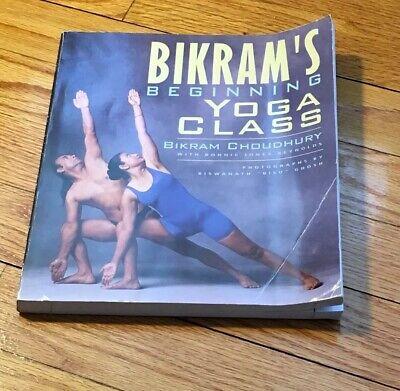 bikram's beginning yoga classchoudhury bikram