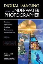 Digital Imaging for the Underwater Photographer : book