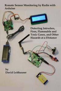 Remote-Sensor-Monitoring-by-Radio-With-Arduino-Detecting-Intruders-Fires