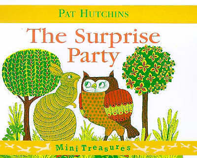 """""""AS NEW"""" The Surprise Party (Mini Treasure), Pat Hutchins, Book"""