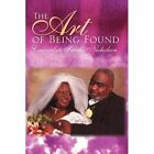 The Art of Being Found 9781425746391 by Cassandra Smalls Nicholson Book