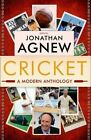 Cricket: A Modern Anthology by Jonathan Agnew (Paperback, 2014)