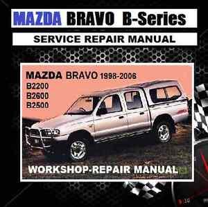Mazda Bravo B2200 B2600 B2500 1998 2006 Model Workshop