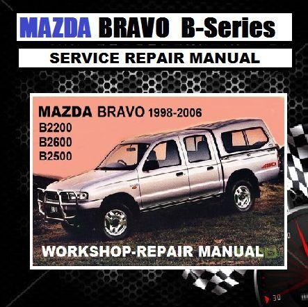 mazda bravo drifter b2200 b2600 b2500 1998 2006 model workshop rh ebay com au 1990 Mazda B2600 1988 Mazda B2600 Heater Valve Location