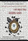 I Aint Noways Tired: Grandma Hands by Brinase Merritt (Hardback, 2013)