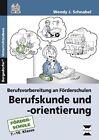 Berufskunde und -orientierung von Wendy J. Schnabel (2016, Set mit diversen Artikeln)