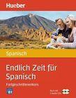 Endlich Zeit für Spanisch Fortgeschrittenenkurs/2 Audio-CD von Trinidad Bonachera Álvarez (2011, Set mit diversen Artikeln)