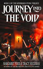 Journey into the Void: The Sovereign Stone Trilogy by Tracy Hickman, Margaret Weis (Paperback, 2004)