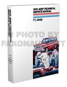 1976 jeep repair shop manual cj5 cj7 cherokee wagoneer. Black Bedroom Furniture Sets. Home Design Ideas
