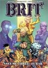 Brit Volume 3: FUBAR by Robert Kirkman, Bruce Brown (Paperback, 2009)