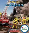 A Day with Firefighters by Jodie Shepherd (Paperback / softback, 2012)