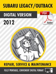 2012 subaru legacy outback factory repair service manual ebay rh ebay com 2015 subaru outback repair manual 2012 subaru outback maintenance manual