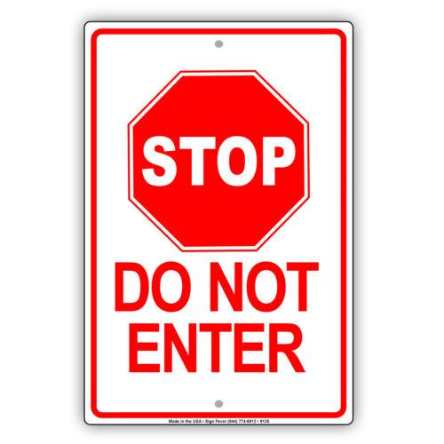 Stop Do Not Enter Aluminum Metal Sign