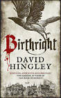 Birthright by David Hingley (Hardback, 2016)
