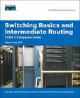 Switching Basics and Intermediate Routing CCNA 3 Companion Guide (Cisco Networking Academy) by Wayne Lewis (Mixed media product, 2006)