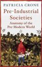 Pre-Industrial Societies von Patricia Crone (2015, Taschenbuch)