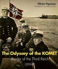 The Odyssey of the Komet: Raider of the Third Reich by Olivier Pigoreau (Paperback, 2016)