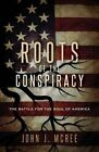 Roots of the Conspiracy by John McRee (Paperback / softback, 2016)