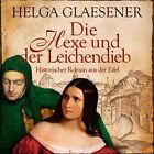Die Hexe und der Leichendieb von Helga Glaesener (2012)