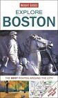 Insight Guides: Explore Boston: The Best Routes Around the City by APA Publications (Paperback, 2014)
