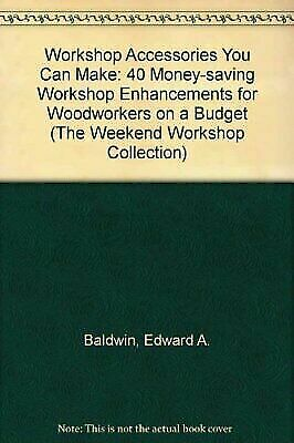 Workshop Accessories You Can Make [The Weekend Workshop Collection]