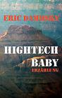 HighTech Baby by Eric Dammsky (Paperback / softback, 2010)