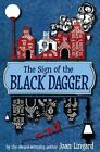 The Sign of the Black Dagger by Joan Lingard (Paperback, 2014)
