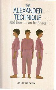 Very-Good-Alexander-Technique-Hodgkinson-Liz-Paperback