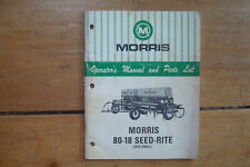 1974 Morris 80 18 Seed Rite Hoe Drill Operators Manual Amp Parts List