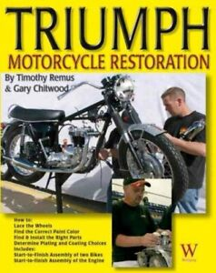 Triumph-Motorcycle-Restoration-Paperback-by-Remus-Timothy-Chitwood-Gary