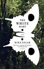 The White Mary by Kira Salak 9780312429041 Paperback 2009