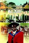Future in The Past 9780595337880 by Franklyn Kaloko Paperback