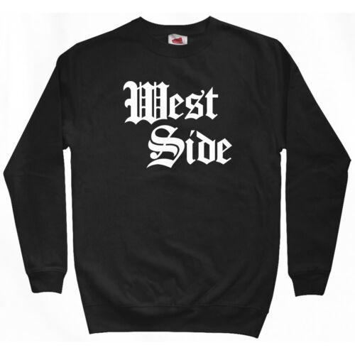 West Side Gothic Sweatshirt Crewneck Thug Old English Rap Connection Men S-3XL