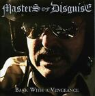 Back With A Vengeance von Masters Of Disguise (2013)