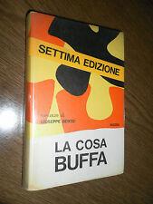 LA COSA BUFFA - GIUSEPPE BERTO - RIZZOLI - SETTIMA EDIZIONE