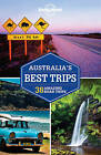Lonely Planet Australia's Best Trips by Anthony Ham, Lonely Planet (Paperback, 2015)